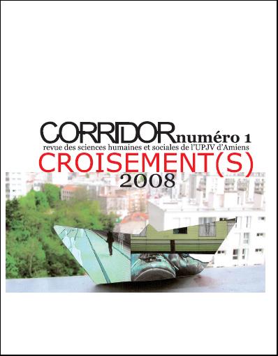 Corridor n°1 : Croisement(s)