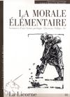 La Morale élémentaire. Aventures d'une forme poétique. Queneau, Oulipo, etc., La Licorne, 81
