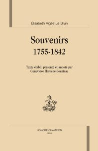 E. Vigée le Brun, Souvenirs 1755-1842