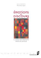 Émotions et discours. L'usage des passions dans la langue, M. Rinn (éd.)