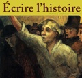 Ecrire l'histoire : naissance d'une revue