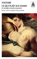 Voltaire, Ce qui plaît aux dames et autres contes galants