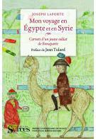 J. Laporte, Mon voyage en Égypte et en Syrie.