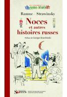 C.-F. Ramuz, Noces et autres histoires russes.