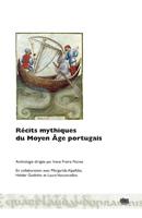 Récits mythiques du Moyen Âge portugais (Anthologie)