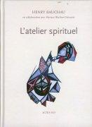 H. Bauchau, L'Atelier spirituel.