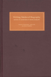 Writing Medieval Biography, 750-1250 . Essays in Honour of F. Barlow