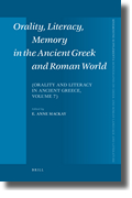 E. A. Mackay (dir.), Orality, literacy, memory in the ancient Greek and Roman world (Orality and literacy in ancient Greece vol. 7)