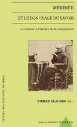 P. Glaudes (éd.), Mérimée et le bon usage du savoir
