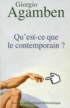 G. Agamben, Qu'est-ce que le contemporain ?