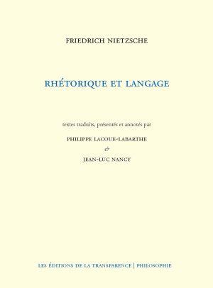 Nietzsche, Rhétorique et langage