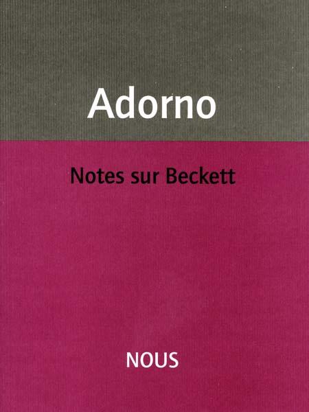 Th. Adorno, Notes sur Beckett