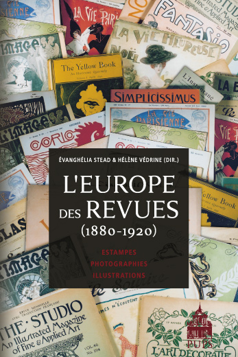 H. Védrine et E. Stead (éd), L'Europe des revues (1880-1920)
