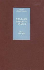 N. Cartlidge, (éd.), Boundaries in Medieval Romance