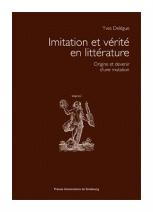Y. Delègue, Imitation et vérité en littérature. Origine et devenir d'une mutation