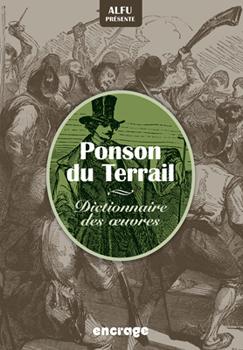 A. Fuzellier, Alfu présente Ponson du Terrail. Dictionnaire des oeuvres
