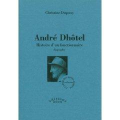 Chr. Dupouy, André Dhôtel. Histoire d'un fonctionnaire