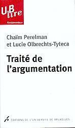 C. Perelman, L. Olbrechts-Tyteca, Traité de l'argumentation. La nouvelle rhétorique