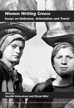 V. Kolocotroni, E. Mitsi (dir.), Women Writing Greece. Essays on Hellenism, Orientalism and Travel.