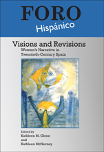 K. Glenn et  K. McNerney (Eds.), Visions and Revisions. Women's Narrative in Twentieth-Century Spain.