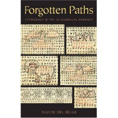 D. Del Bello, Forgotten Paths. Etymology and the Allegorical