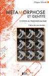F. Gilardi, Métamorphose et identité. D'Ovide au transsexualisme