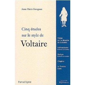 A.-M. Garagnon, Cinq études sur le style de Voltaire (agrégation 2009)