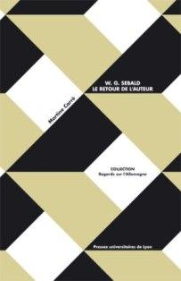 M. Carré, G. W. Sebald. Le retour de l'auteur