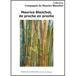 E. Hoppenot (éd.), Maurice Blanchot, de proche en proche