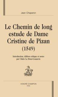 Jean Chaperon, Le Chemin de long estude de Dame Cristine de Pisan (1549)