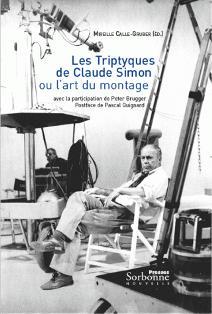M. Calle-Gruber (éd.), Les Tryptiques de Claude Simon ou l'art du montage