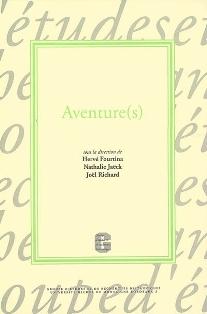 H. Fourtina, N. Jaëck, J. Richard (dir.), Aventure(s)