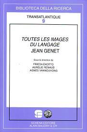 F. Ekotto, A. Renaud, A. Vannouvong, Toutes les images du langage : Jean Genet.