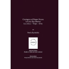 S. Kyriakidis, Catalogues of Proper Names in Latin Epic Poetry. Lucretius - Virgil - Ovid.