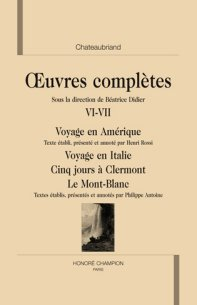B. Didier (éd.), Oeuvres Complètes de Chateaubriand, volumes VI-VII.