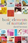 D. Herman, Basic Elements of Narrative