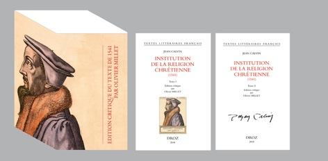 O. Millet (éd.), Jean Calvin, Institution de la religion chrestienne (1541)