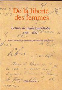 M. Riot-Sarcey, De la liberté des femmes. Lettres de dames au Globe (1831-1832)