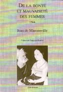J. de Marconville, De la bonté et mauvaiseté des femmes (1564)