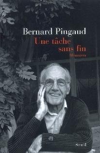 B. Pingaud, Une Tâche sans fin. Mémoires