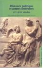 Cahiers du GADGES n°6: Discours politique et genres littéraires. XVIe-XVIIe siècles