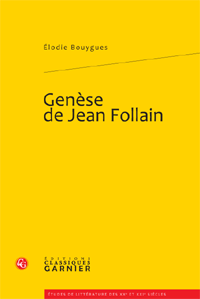 E. Bouygues, Genèse de Jean Follain