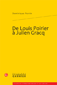D. Perrin, De Louis Poirier à Julien Gracq