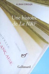 A. Cerisier, Une Histoire de La NRF