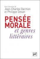 J.-C. Darmon & P. Desan (dir.), Pensée morale et genres littéraires