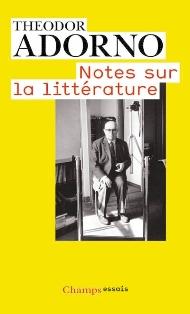 T. W. Adorno,  Notes sur la littérature (réédition)