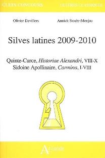 O. Devillers, A. Stoehr-Monjou,  Silves latines 2009-2010 : Quinte-Curce, Historiae Alexandri VIII-X, Sidoine Apollinaire, Carmina I-VIII [Agrégation 2009]