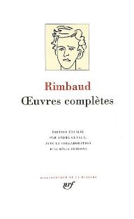 Rimbaud, Oeuvres complètes (Bibliothèque de la Pléiade)