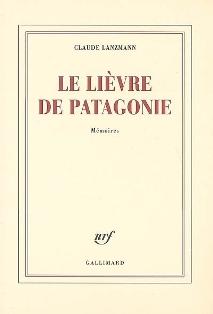 C. Lanzmann, Le Lièvre de Patagonie
