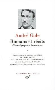 A. Gide, Romans et récits (Bibliothèque de la Pléiade)
